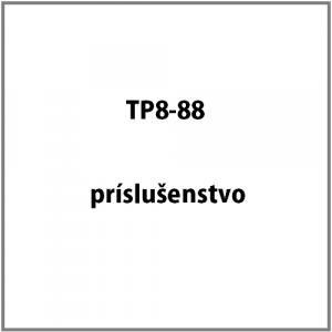 Príslušenstvo k TP8-88